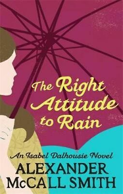 AU21.75 • Buy NEW Right Attitude To Rain By Alexander McCall Smith Paperback Free Shipping