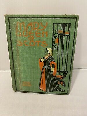 History Of Mary Queen Of Scots 1900 Abbott 45 Illustrations Altemus Company • 10.80£