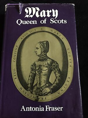 Mary Queen Of Scots Book By Antonia Fraser • 3.40£
