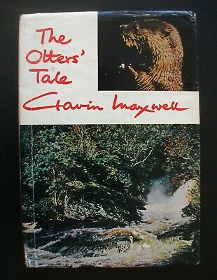 The Otters Tale By Gavin Maxwell ~ 1962 First Edition • 9.95£