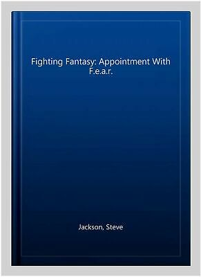 AU15.68 • Buy Fighting Fantasy: Appointment With F.e.a.r., Paperback By Jackson, Steve, Lik...