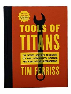 AU18.10 • Buy Tools Of Titans: The Tactics, Routines, And Habits Of Billionaires, Icons, And..