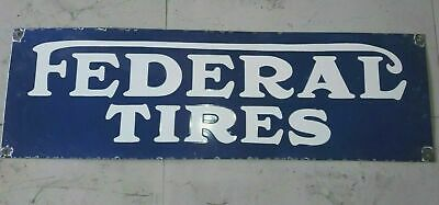 $ CDN187.05 • Buy Porcelain FEDERAL TIRES Enamel SIGN SIZE 19.5  X 6  INCHES