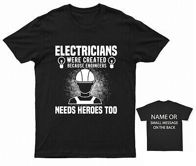 £11.95 • Buy Engineers Need Hero Electrician T-shirt Funny Quote Birthday Gift