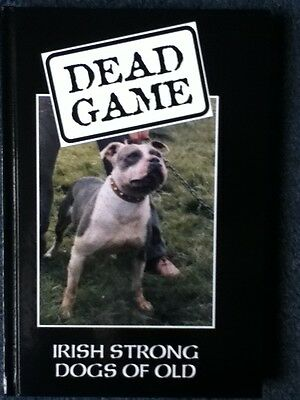 £25 • Buy Dead Game : Irish Strong Dogs Of Old