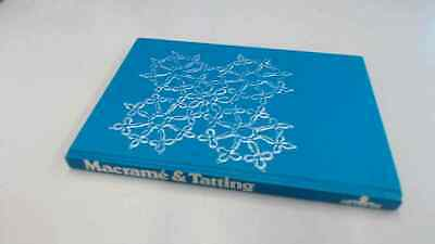 £8.44 • Buy The Basic Book Of Macrame And Tatting, No Author., Octopus Books,