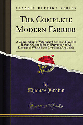£18.53 • Buy The Complete Modern Farrier (Classic Reprint)