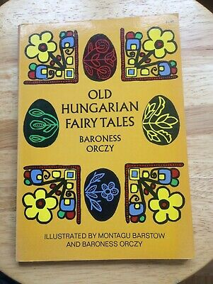 £17.97 • Buy Old Hungarian Fairy Tales By Baroness Orczy (Paperback, 1969)