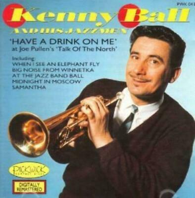 £5.99 • Buy Kenny Ball & His Jazzmen - Have A Drink On Me CD : NEW & FACTORY SEALED