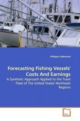 £67.88 • Buy Forecasting Fishing Vessels' Costs And Earnings A Synthetic Approach Applie 6900