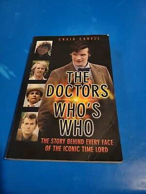 £3.54 • Buy The Doctors Who's Who By Craig Cabell Paper Back