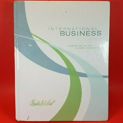 £3.55 • Buy International Business: Competing In The Global Marketplace - Charles W. L. Hill