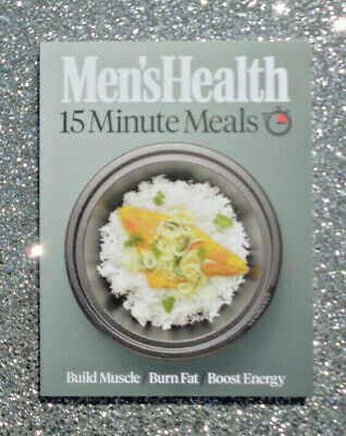 £6.95 • Buy MEN'S HEALTH MAGAZINE / BOOK 15 MINUTE MEALS (2nd EDITION) 2021 ~ NEW ~