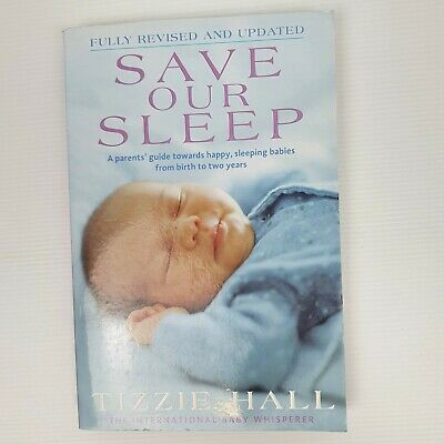 AU15.99 • Buy Save Our Sleep By Tizzie Hall Paperback 2009