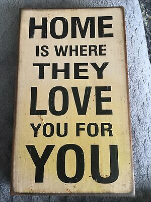 £10.81 • Buy Home Is Where They Love You For You-vtg Look Distressed Wooden Wall Block Sign