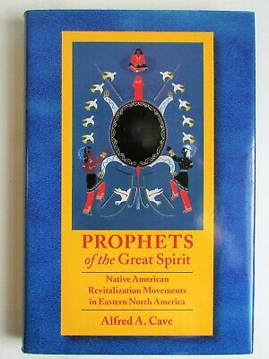 £6.99 • Buy Prophets Of The Great Spirit By Alfred A. Cave