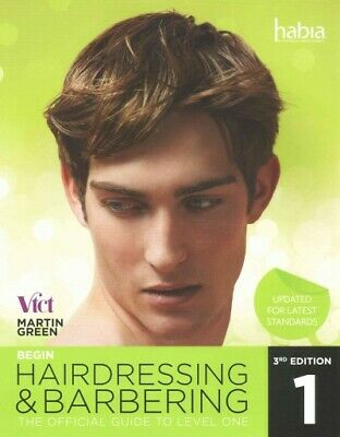 £31.60 • Buy Begin Hairdressing And Barbering : The Official Guide To Level 1 Nvq & Vrq, P...