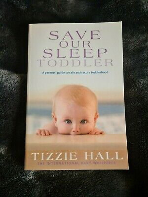 AU15 • Buy Save Our Sleep: Toddler By Tizzie Hall (Paperback, 2010)