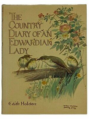 £14.55 • Buy The Country Diary Of An Edwardian Lady: A Facsimile Reproduction Of A Naturali..