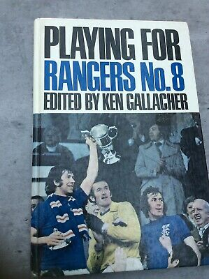 £7.99 • Buy RARE - Playing For Rangers No.8 Edited By Ken Gallacher