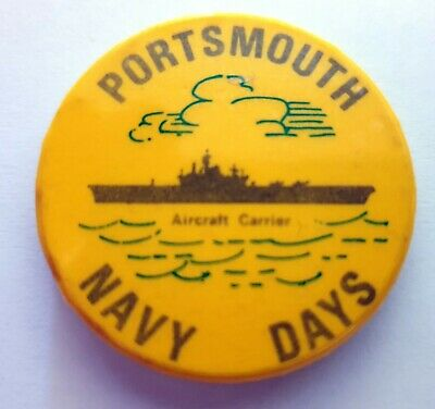 £5.99 • Buy  Portsmouth Navy Days  Aircraft Carrier Vintage Royal Navy Button Pin Back Badge