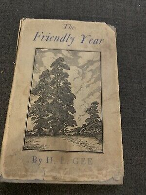 £4.99 • Buy The Friendly Year By H L Gee 1947