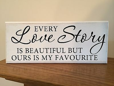 £6.99 • Buy Every Love Story Is Beautiful Quote Shabby Chic Plaque 10 X4  P016