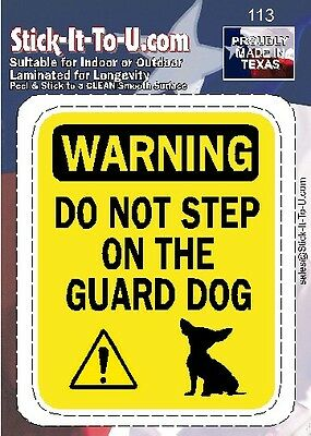 £3.60 • Buy Don't Step On The Guard Dog Chihuahua – Decal Sticker