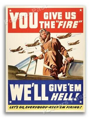 $11.95 • Buy WW2  You Give Us The Fire!  1942 WWII Army Air Force Poster - 18x24