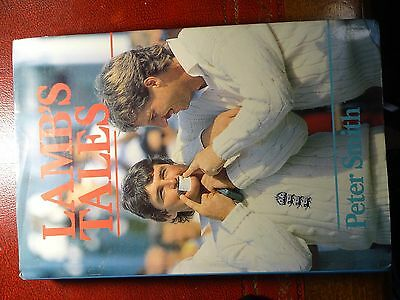 AU40 • Buy Cricket Book Signed .  LAMBS TALES   Signed By ALLAN LAMB And Author Peter Smith