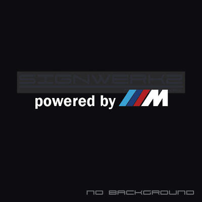 $14.70 • Buy Powered By M Decal Sticker M Power M3 M5 Z4 M2 M4 X6 X3M X5M Multi Color Pair