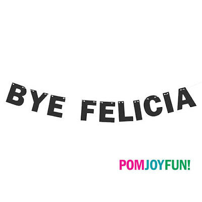 BYE Felicia Glitter Banner, Divorce Party Decorations, Break Up Party Decor • 14.28£