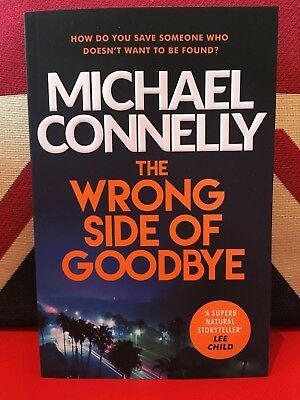 The Wrong Side Of Goodbye By Michael Connelly (Paperback, 2017) Harry Bosch. New • 4.19£