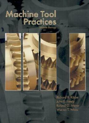 $54.02 • Buy Machine Tool Practices By Richard R Kibbe: New