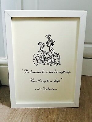 Disney's 101 Dalmatians  Quote  Print Or Framed Black Or White A4 Art Gift Home • 3.99£