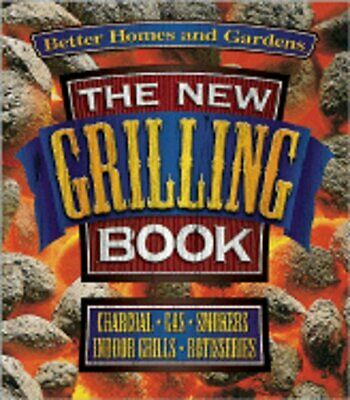 $1.58 • Buy The New Grilling Book: Charcoal, Gas, Smokers, Indoor Grills, Rotisseries: Used
