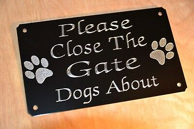 Please Close The Gate Dogs About Engraved Sign Plate, Plaque 5  X 3  2 Paws,shut • 5.99£