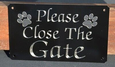 Please Close/shut The Gate Engraved Sign Plate Plaque 5 X3  With 2 Top Paws Dog • 5.99£