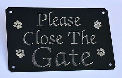 Please Close/shut The Gate Engraved Sign Plate Plaque 5  X 3  With 4paws Pet Dog • 5.99£