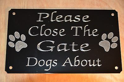 Close The Gate Dogs About 5x3 Engraved Sign Plaque Black High Gloss Metal Dog • 5.99£