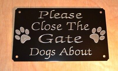 PLEASE CLOSE/SHUT THE GATE SIGN DOGS ABOUT 130mm X 80mm ENGRAVED PLAQUE PLATE  • 5.99£