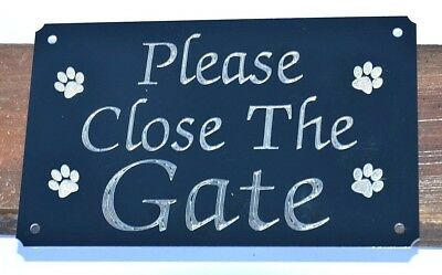 Please Close/shut The Gate Engraved Sign,plate Plaque 5 X3  4 Small Paws Dog Pet • 5.99£