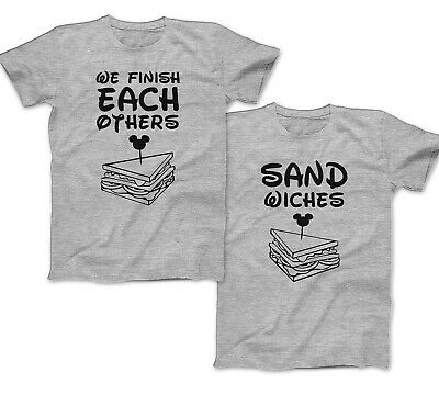 $20.60 • Buy We Finish Each Others Sandwiches T-shirt Matching Disney Vacation Couples Shirts