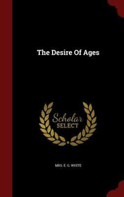 $42.72 • Buy The Desire Of Ages By E G White: New