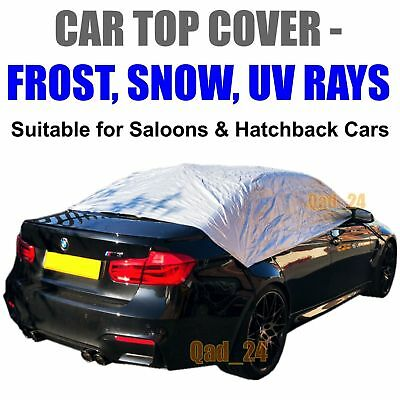 Car Top Cover Small - Medium Waterproof Resistant Frost Protection UV Rays Half  • 10.99£