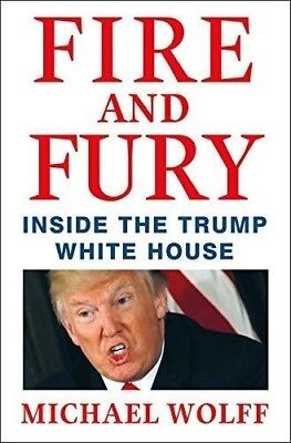 AU15 • Buy Fire And Fury : Inside The Trump White House By Michael Wolff