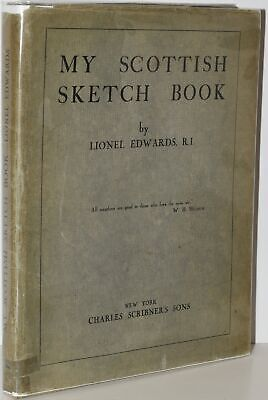 £80 • Buy Lionel Edwards / MY SCOTTISH SKETCH BOOK 1929 First Edition #278818