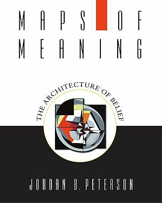AU44.06 • Buy Maps Of Meaning The Architecture Of Belief By Jordan B. Peterson Paperback Book