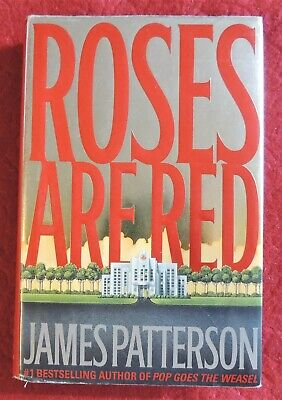 £3.63 • Buy  Roses Are Red  By James Patterson HC/DJ C2000 1st Edition Excellent Copy