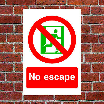 No Escape Sign Or Sticker EMER73 Fire Equipment And Action Safety Notices • 6.99£